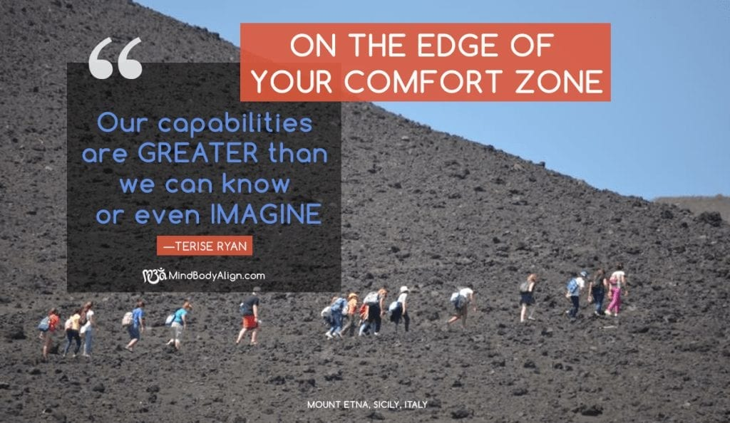 Becoming Comfortable on the Edge of Your Comfort Zone