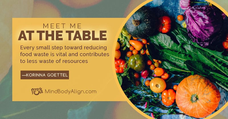 Meet Me At The Table: Reducing Food Waste