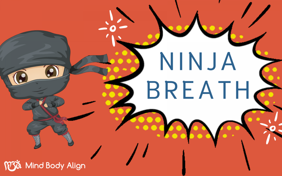 Mindful Minute: Ninja Breath